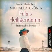 Stürmische Zeiten - Palais Heiligendamm-Saga, Teil 2 (Ungekürzt)