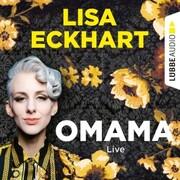 Omama - Live - Lesung aus dem Literaturhaus Leipzig (Gekürzt)