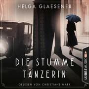 Die stumme Tänzerin (Gekürzt) - Cover
