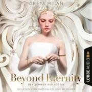 Beyond Eternity - Der Schwur der Göttin, Teil 1 (Ungekürzt)