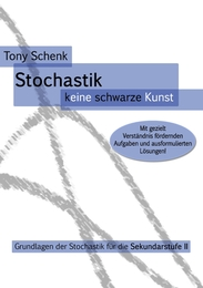 Stochastik - keine schwarze Kunst