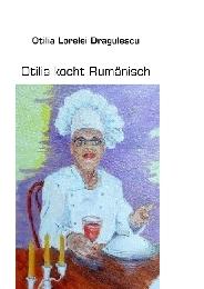 Otilia kocht Rumänisch