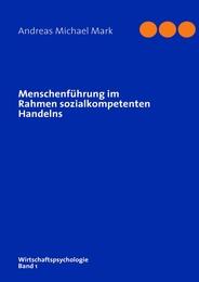 Menschenführung im Rahmen sozialkompetenten Handelns