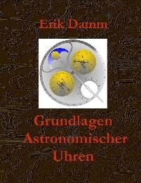 Grundlagen Astronomischer Uhren