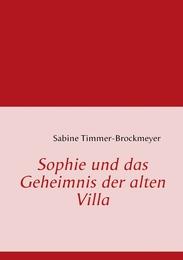 Sophie und das Geheimnis der alten Villa