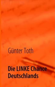 Die LINKE Chance Deutschlands