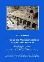Heizung und Wassererwärmung in römischen Thermen