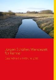 Jürgen Schäfers Wendezeit für Kenner