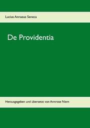 L. Annaeus Seneca, De Providentia