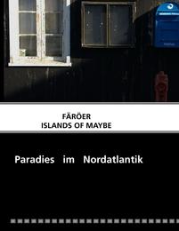 Färöer-Islands of Maybe