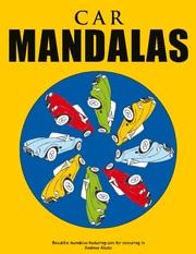Car Mandalas - Beautiful mandalas featuring cars for colouring in