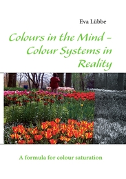 Colours in the Mind - Colour Systems in Reality