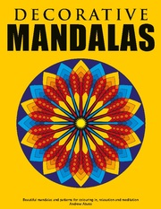 Decorative Mandalas - Beautiful mandalas and patterns for colouring in, relaxation and meditation