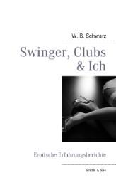 Swinger, Clubs & Ich