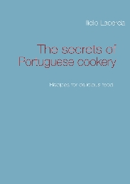 The secrets of Portuguese cookery
