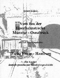 Vom Bau der Eisenbahnstrecke Münster-Osnabrück, als Teil der Eisenbahn (Paris) Venlo-Hamburg