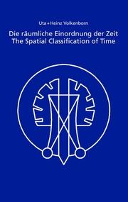 Die räumliche Einordnung der Zeit/The Spatial Classification of Time