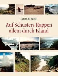 Auf Schusters Rappen allein durch Island