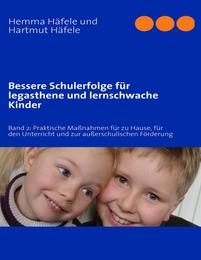 Bessere Schulerfolge für legasthene und lernschwache Kinder 2