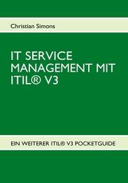IT SERVICE MANAGEMENT MIT ITIL V3