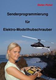 Senderprogrammierung für Elektro-Modellhubschrauber