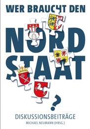 Wer braucht den Nordstaat?