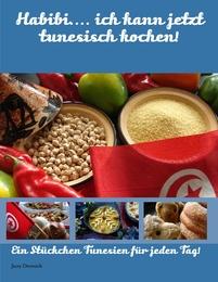 Habibi... ich kann jetzt tunesisch kochen!