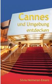 Cannes und Umgebung entdecken
