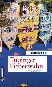 Tübinger Fieberwahn
