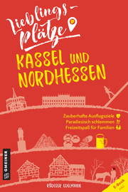 Lieblingsplätze Kassel und Nordhessen