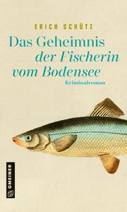 Das Geheimnis der Fischerin vom Bodensee - Cover