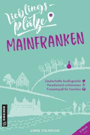 Lieblingsplätze Mainfranken - Cover