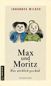 Max und Moritz - Was wirklich geschah - Cover
