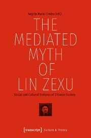 The Mediated Myth of Lin Zexu