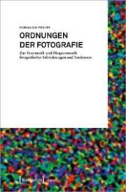 Ordnungen der Fotografie