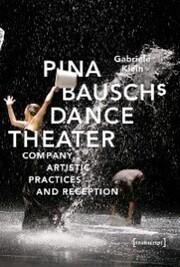 Pina Bausch's Dance Theater