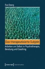 Das therapeutisierte Subjekt
