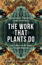 The Work That Plants Do