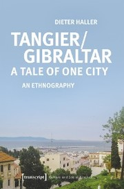 Tangier/Gibraltar - A Tale of One City