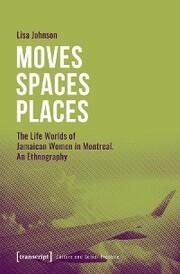 Moves - Spaces - Places