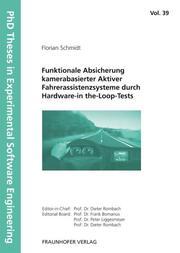 Funktionale Absicherung kamerabasierter Aktiver Fahrerassistenzsysteme durch Hardware-in the-Loop-Tests.