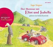 Drei Abenteuer mit Eliot und Isabella