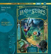 Land of Stories - Das magische Land: Die Suche nach dem Wunschzauber