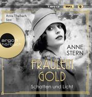 Fräulein Gold. Schatten und Licht