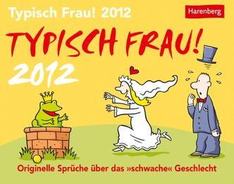 Typisch Frau! 2012