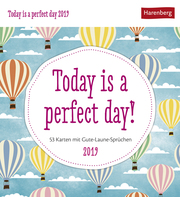 Today is a perfect! day 2019