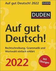 Duden - Auf gut Deutsch! 2022