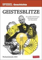 SPIEGEL GESCHICHTE Geistesblitze Kalender 2022