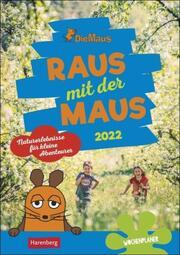 Die Maus: Raus mit der Maus 2022