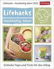 Lifehacks - Nachhaltig leben 2022